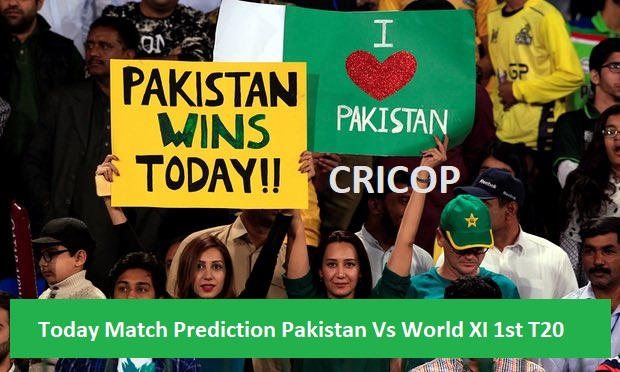Today Match Prediction Pakistan Vs World XI 1st T20