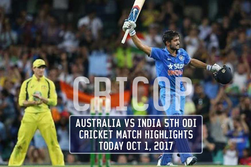 Australia vs India 5th ODI Cricket Match Highlights Today Oct 1, 2017