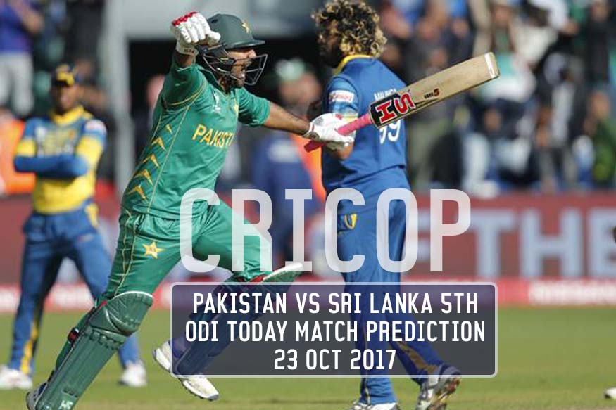 Pakistan Vs Sri Lanka 5th ODI Today Match Prediction 23 Oct 2017