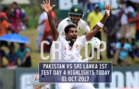 Pakistan Vs Sri Lanka 1st Test Day 4 Highlights Today 01 OCT 2017