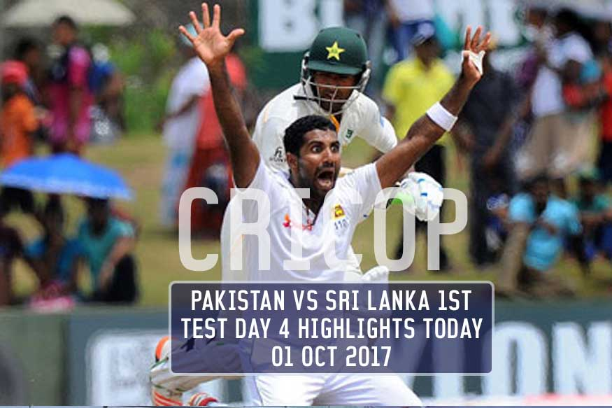Pakistan Vs Sri Lanka 1st Test Day 4 Highlights Today 01 OCT 2017