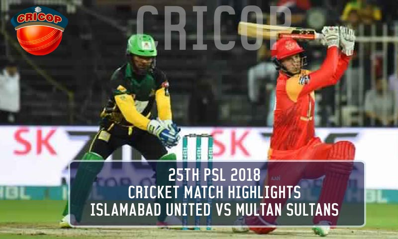 Cricket Match Highlights Multan Sultans Vs Islamabad United