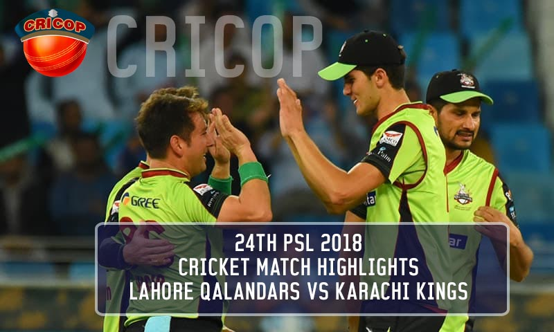 lahore qalandar vs karachi kings psl 24th match highlights