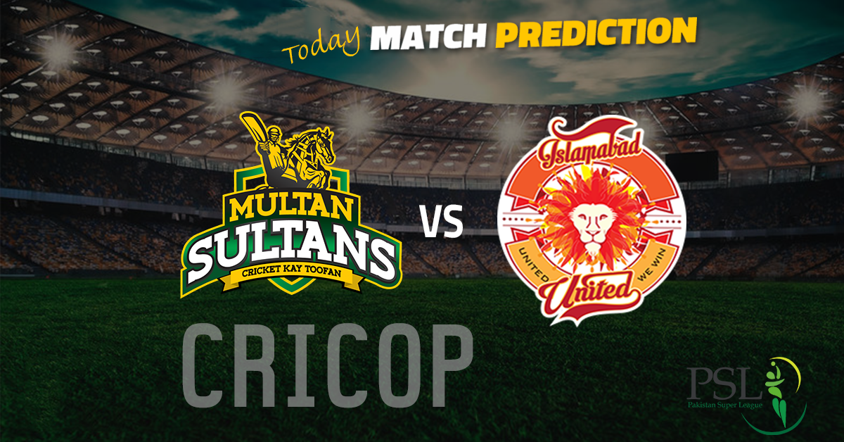 multan sultan islamabad united today match prediction