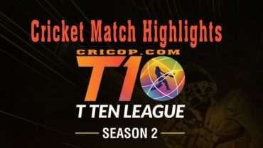 t ten match highlights CRICOP